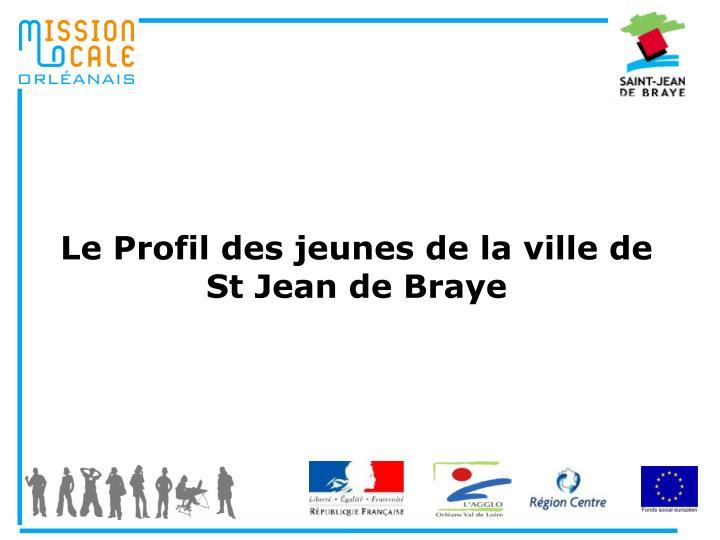 Ppt le profil des jeunes de la ville de st jean de braye - Piscine st jean de braye ...