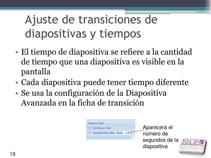 Ajuste de transiciones de diapositivas y tiempos