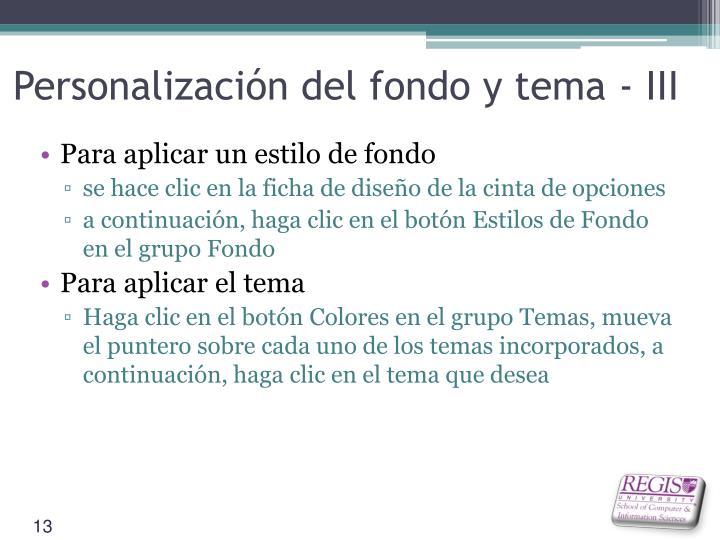 Personalización del fondo y tema - III