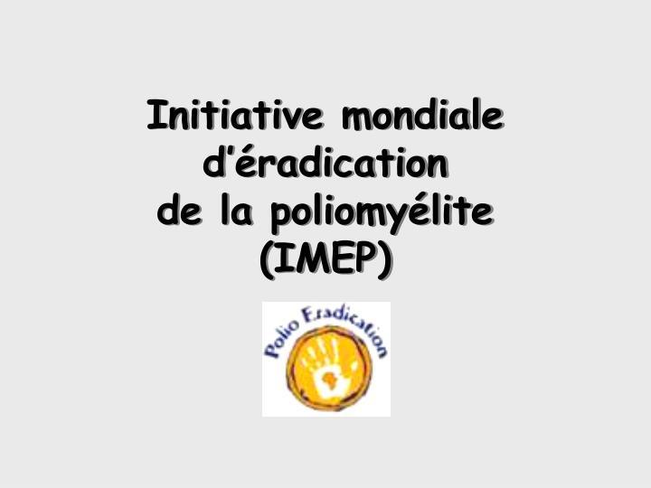 Initiative mondiale d'éradication