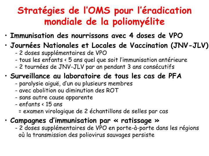 Stratégies de l'OMS pour l'éradication mondiale de la poliomyélite