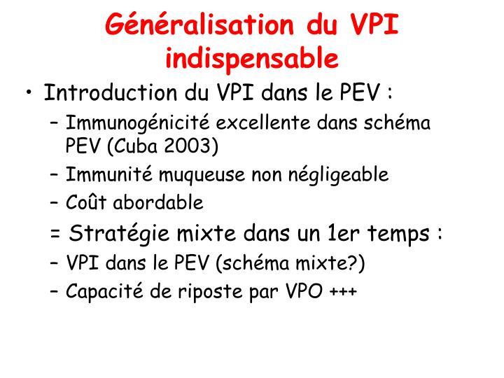 Généralisation du VPI indispensable
