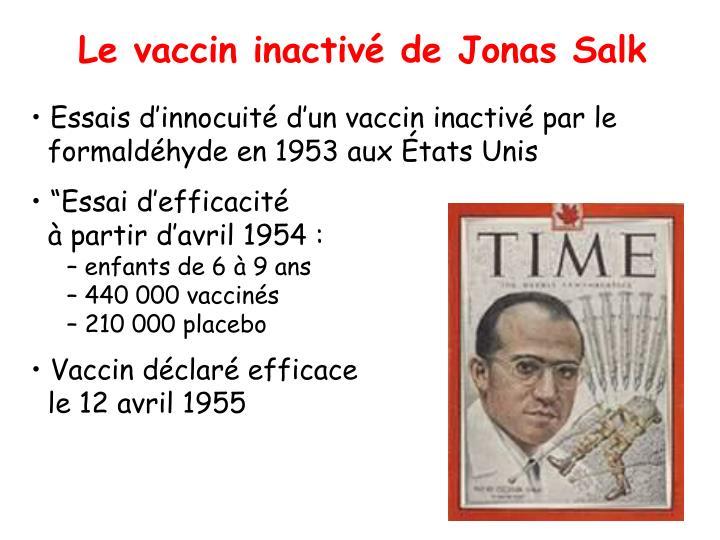 Le vaccin inactivé de Jonas Salk
