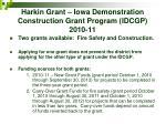 harkin grant iowa demonstration construction grant program idcgp 2010 11