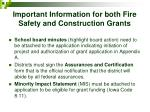 important information for both fire safety and construction grants