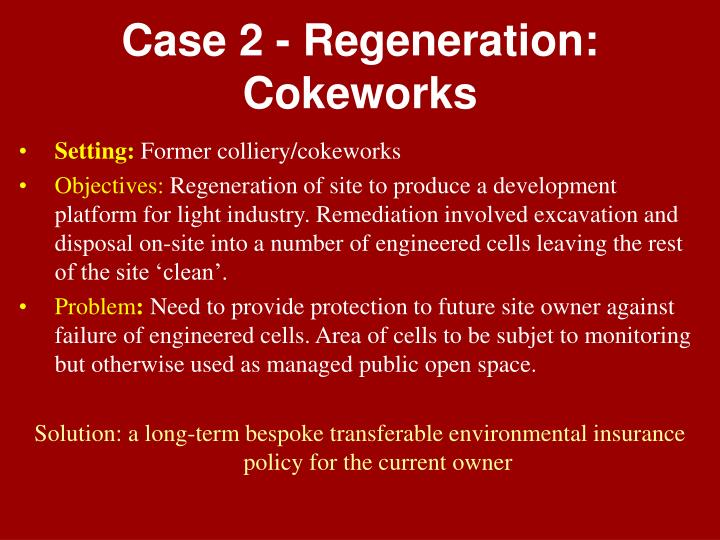 Case 2 - Regeneration: Cokeworks
