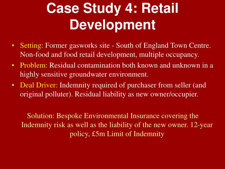 Case Study 4: Retail Development
