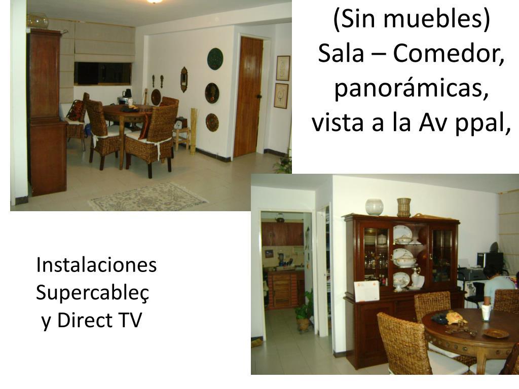 PPT - (Sin muebles) Sala – Comedor, panorámicas, vista a la Av ppal ...