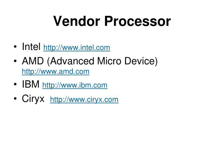 Vendor Processor