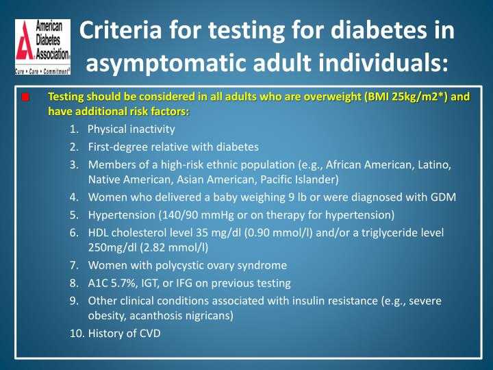 Criteria for testing for diabetes in asymptomatic adult individuals: