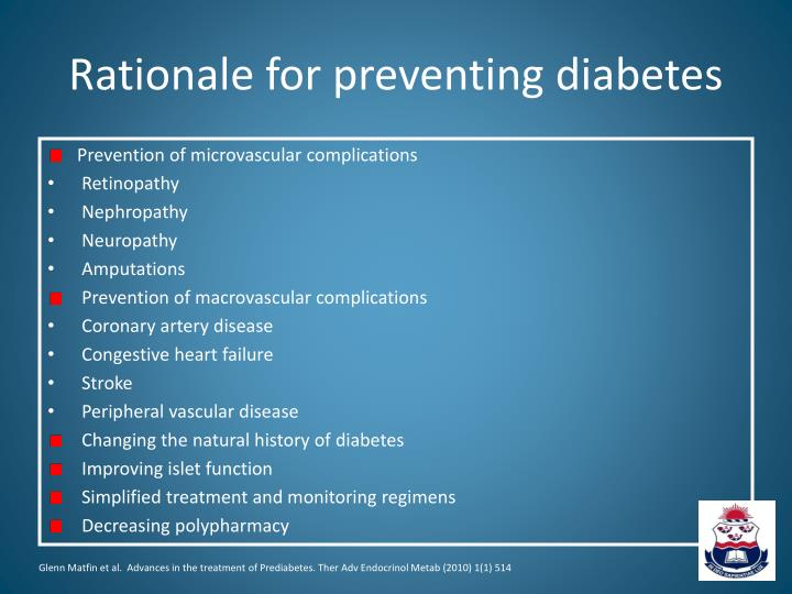 Rationale for preventing diabetes