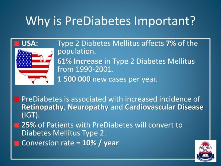 Why is PreDiabetes Important?