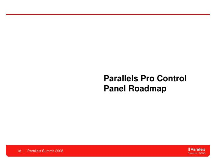 Parallels Pro Control Panel Roadmap