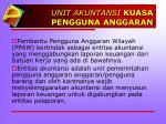 unit akuntansi kuasa pengguna anggaran