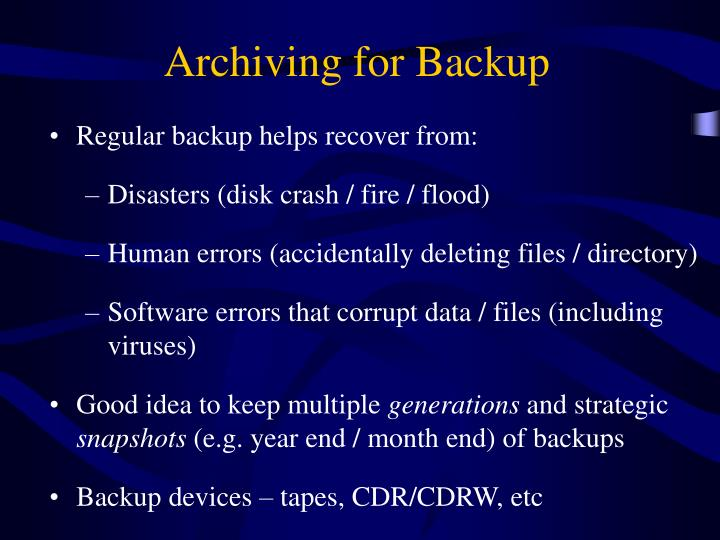 Archiving for Backup