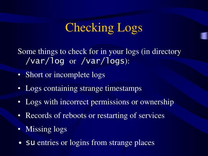 Checking Logs