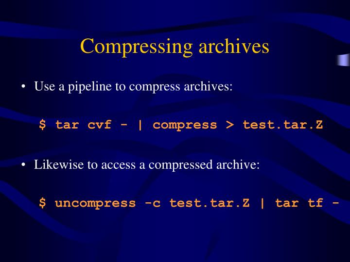 Compressing archives