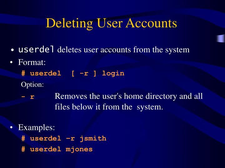 Deleting User Accounts