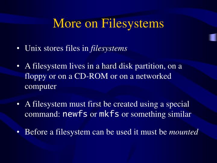More on Filesystems