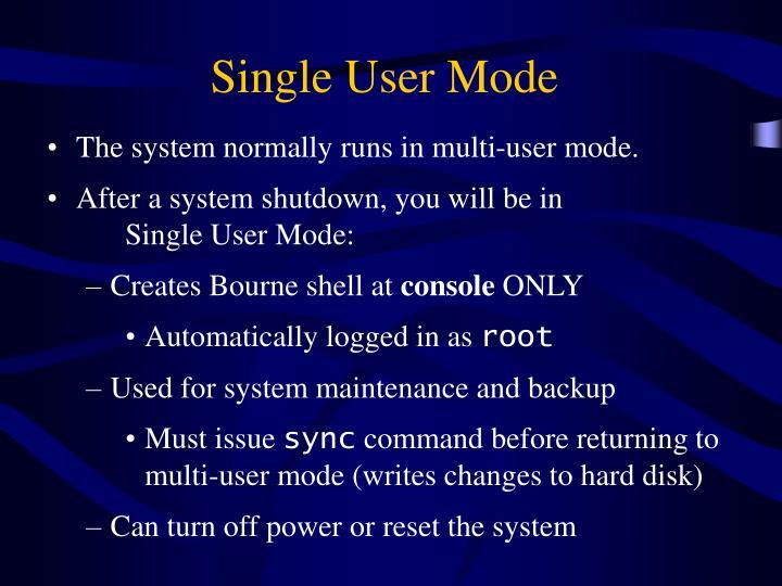 Single User Mode