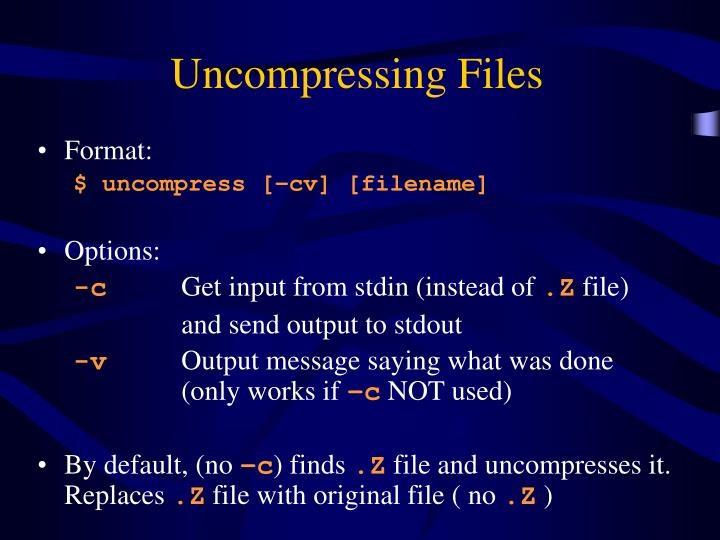 Uncompressing Files
