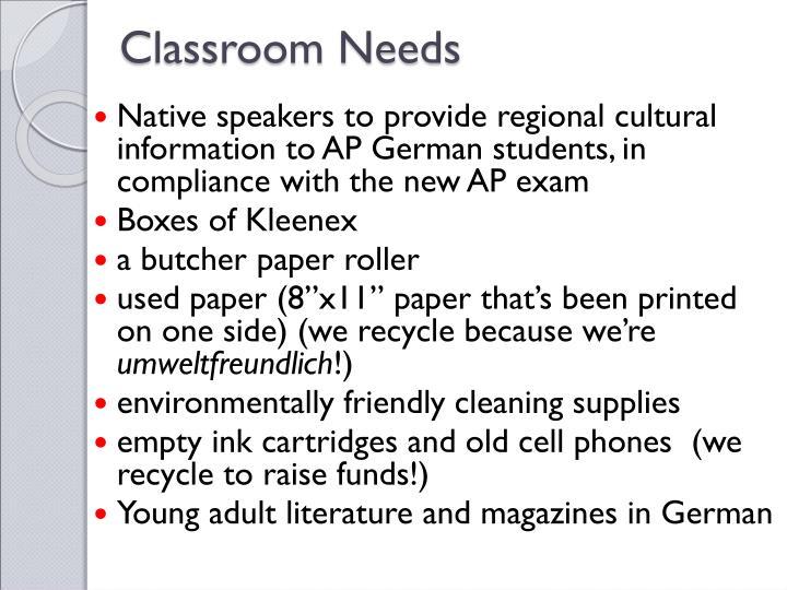 Classroom Needs