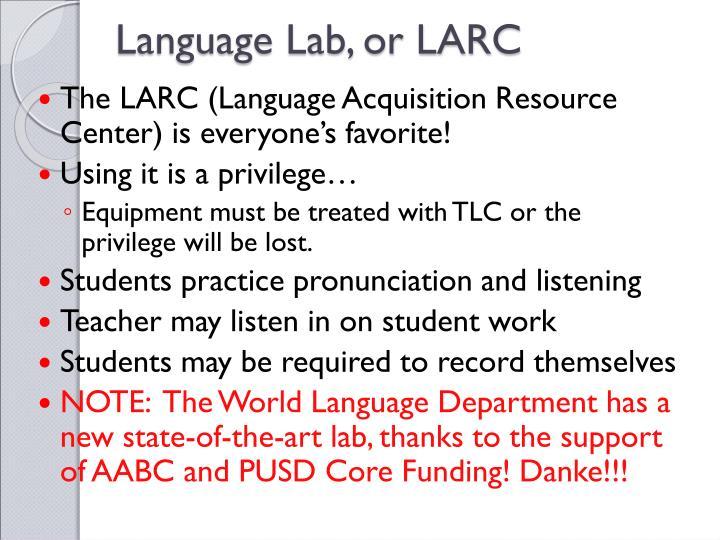 Language Lab, or LARC
