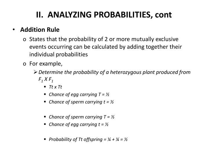 II.  ANALYZING PROBABILITIES, cont