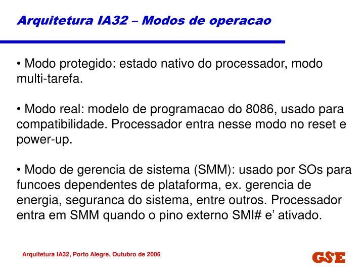Arquitetura IA32 – Modos de operacao