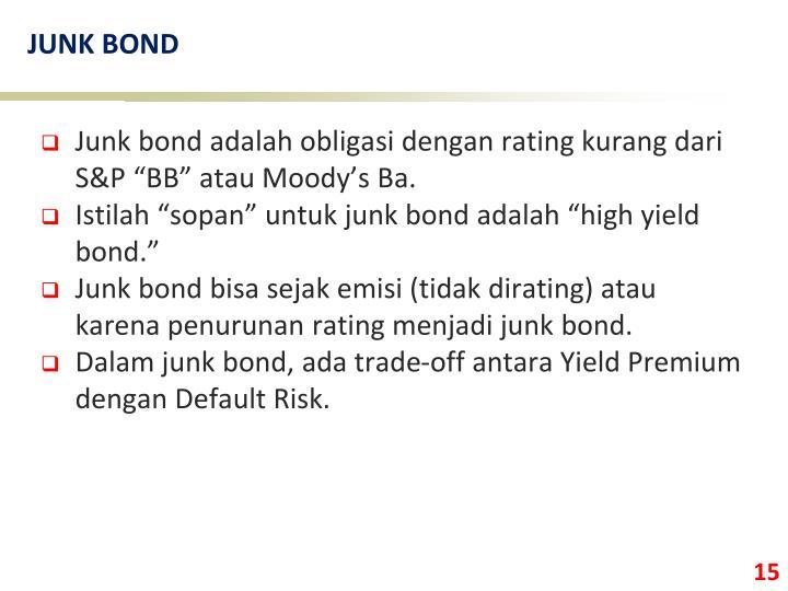 JUNK BOND
