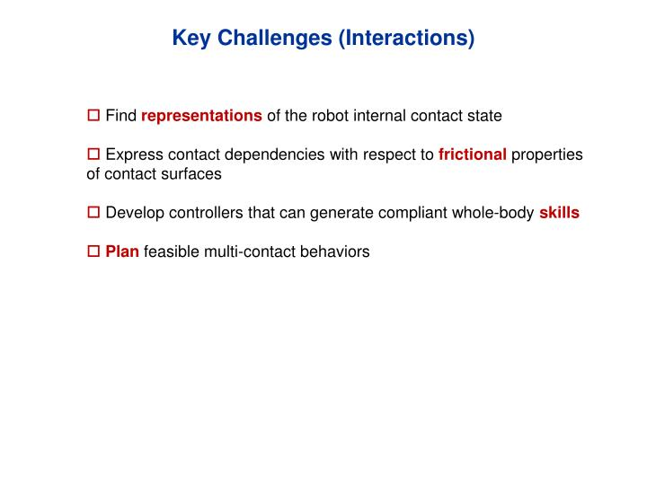 Key Challenges (Interactions)