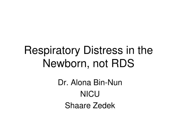 respiratory distress in newborn Learn more about respiratory distress from nationwide children's hospital.