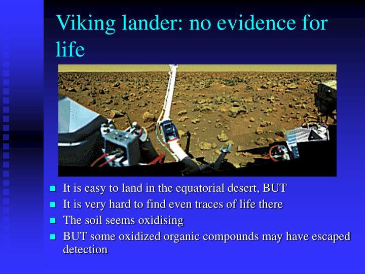 Viking lander: no evidence for life