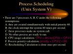 process scheduling unix system v