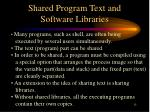 shared program text and software libraries