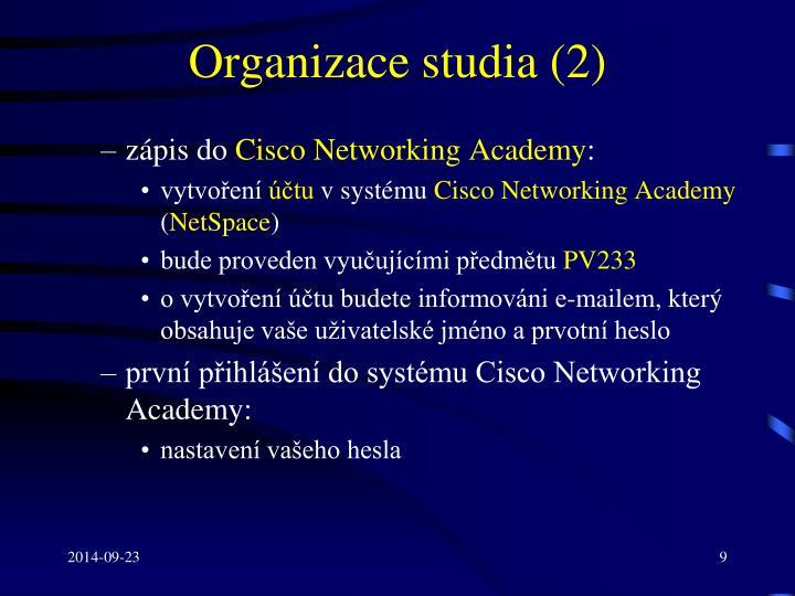 Organizace studia (2)
