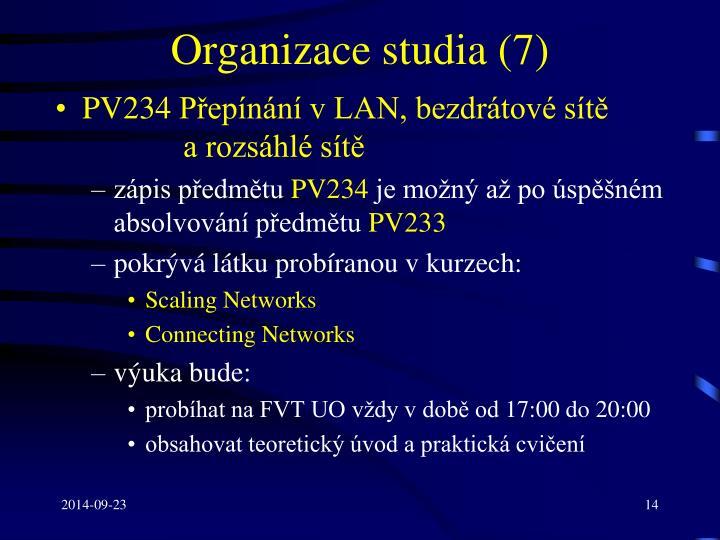 Organizace studia (7)