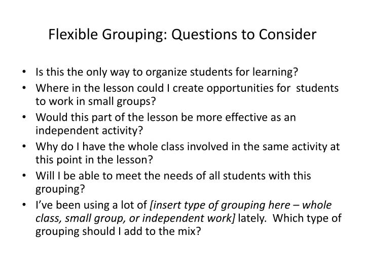 Flexible Grouping: Questions to Consider