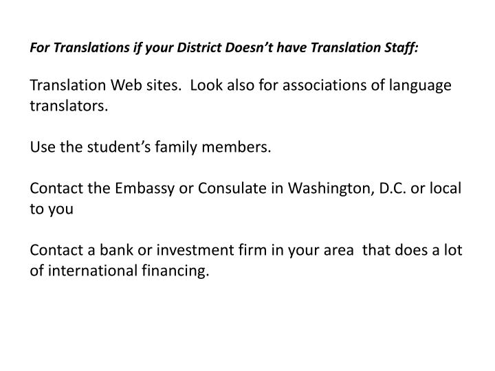 For Translations if your District Doesn't have Translation Staff: