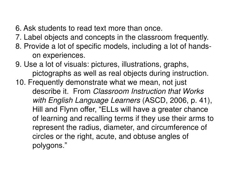 6. Ask students to read text more than once.