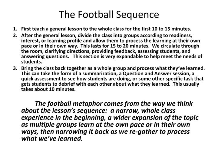 The Football Sequence