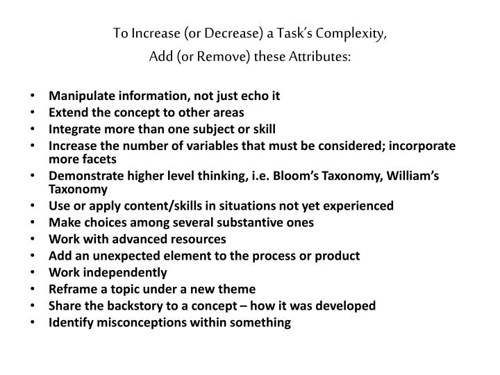 To Increase (or Decrease) a Task's Complexity,