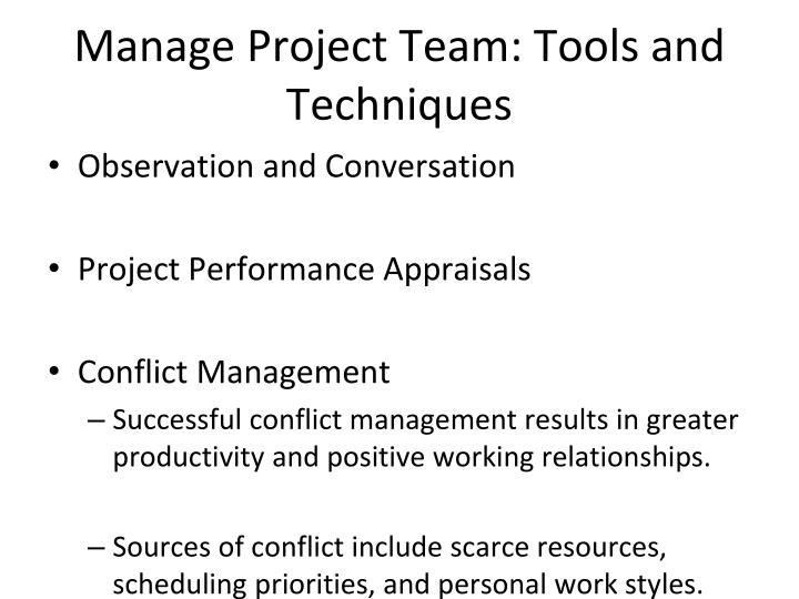 Manage Project Team: Tools and Techniques