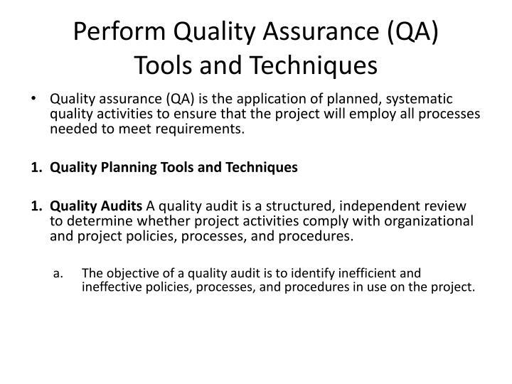 Perform Quality Assurance (QA)