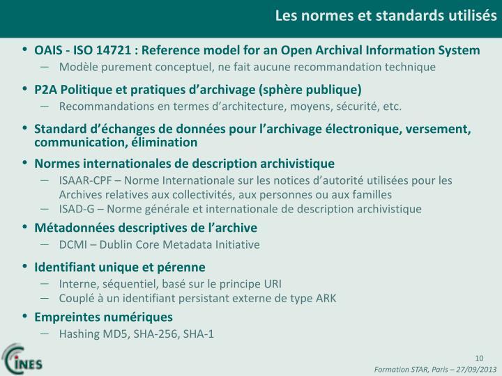 Les normes et standards utilisés
