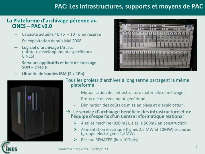 PAC: Les infrastructures, supports et moyens de PAC