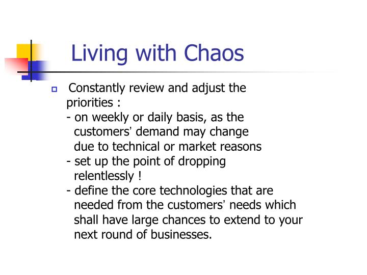 Living with Chaos