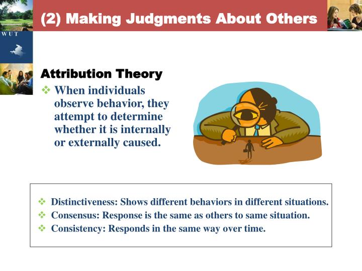(2) Making Judgments About Others