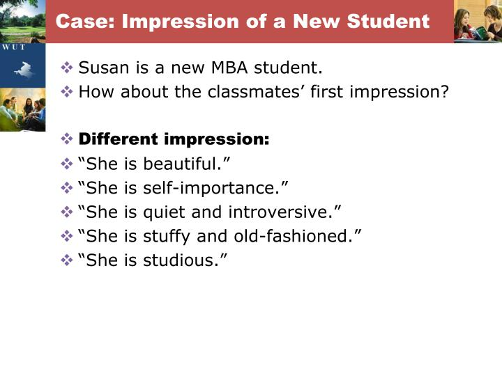 Case: Impression of a New Student