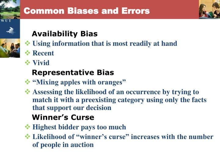 Common Biases and Errors